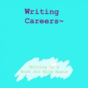 Writing Careers – Writing on a Work For Hire Basis
