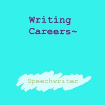 Writing Careers – Speechwriter