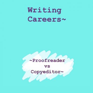 Writing Careers – The Difference Between Proofreader and Copyeditor